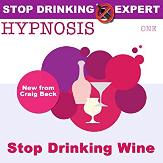 Stop Drinking Wine Hypnosis audiobook cover art
