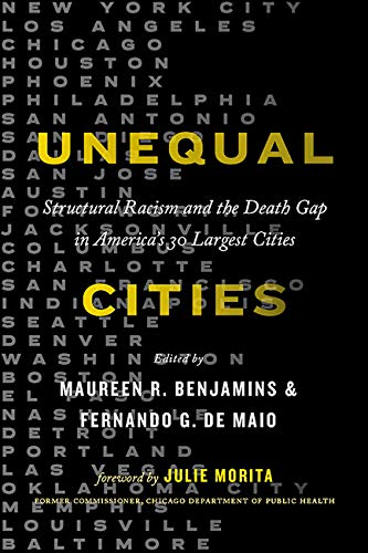 Unequal Cities: Structural Racism and the Death Gap in America's 30 Largest Cities (Health Equity in America) (English Edition)