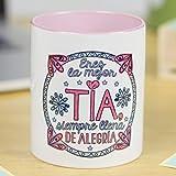 La Mente es Maravillosa - Taza para café o desayuno con mensaje divertido - (Eres la Mejor tía Siempre llena de Alegría) - Taza para Tía