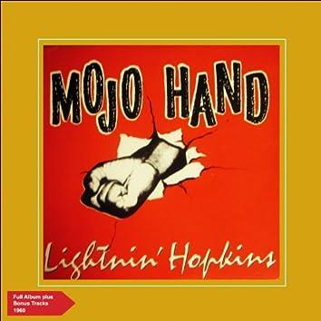 Mojo Hand (Full Album Plus Bonus Tracks 1960)