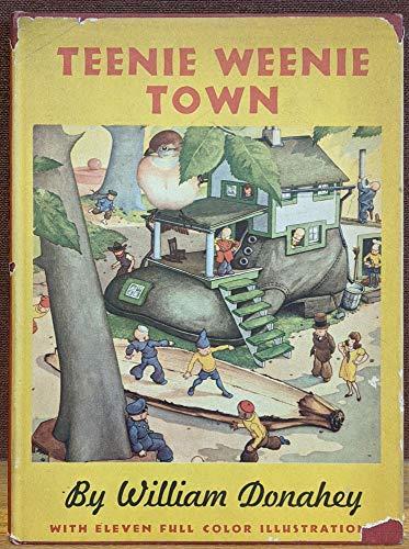 Teenie Weenie town,