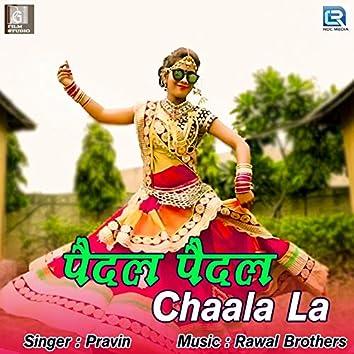 Paidal Paidal Chaala La