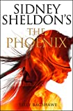 The Phoenix: A gripping crime thriller with killer twists and turns (Sidney Sheldon)