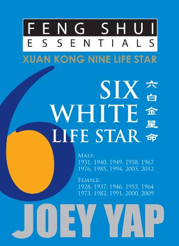 Feng Shui Essentials  - 6 White Life Star (English Edition)