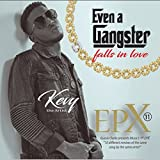Even a Gangster (Falls in Love) EPX