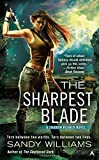 The Sharpest Blade (Shadow Reader) by Sandy Williams(2013-12-31)