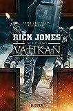 DIE RITTER DES VATIKAN: Thriller: Treue über alles, außer Ehre - Rick Jones
