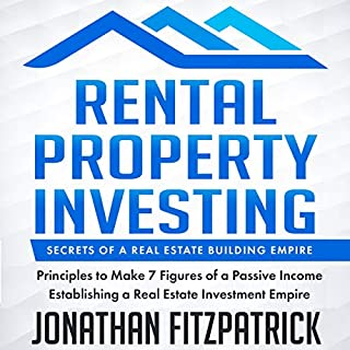 Rental Property Investing: Secrets of a Real Estate Building Empire audiobook cover art