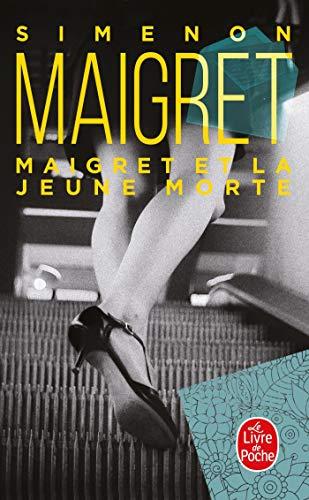 Maigret et la Jeune Morte (Ldp Simenon)