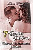 7 Relatos eróticos Princesas de los cuentos clásicos: Historias de sexo explícito, pasión y erotismo. Amor o romance, traición y placer.