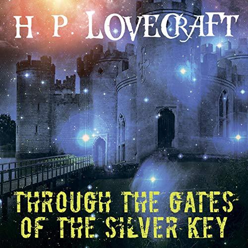 Through the Gates of the Silver Key Titelbild