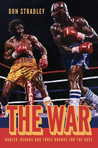 The War: Hagler-Hearns and Three Rounds for the Ages (English Edition)