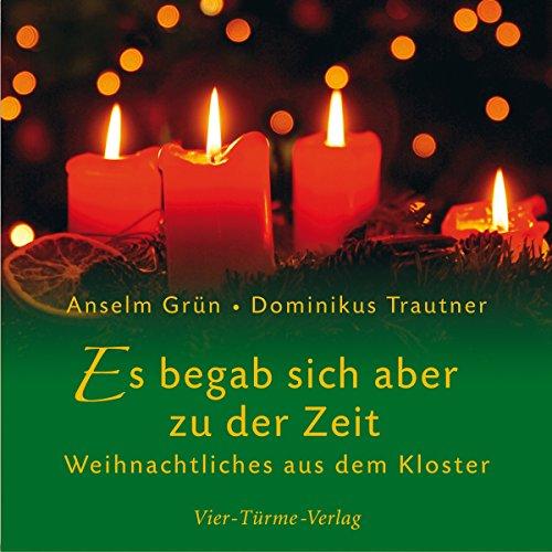 Es begab sich aber zu der Zeit: Weihnachtliches aus dem Kloster
