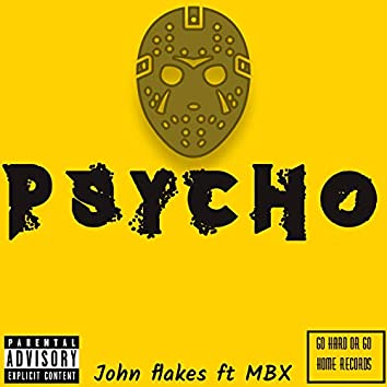 Psycho (feat. MBX)