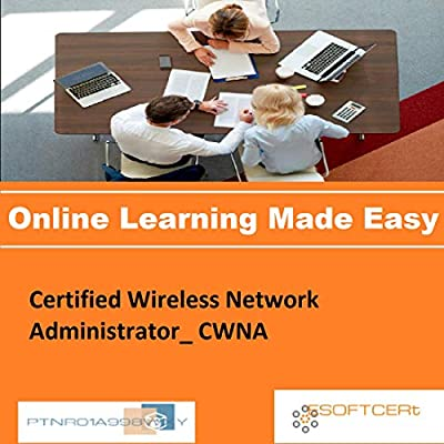 PTNR01A998WXY Certified Wireless Network Administrator_ CWNA Online Certification Video Learning Made Easy