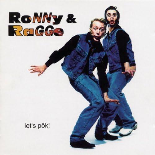 Ronny & Ragge