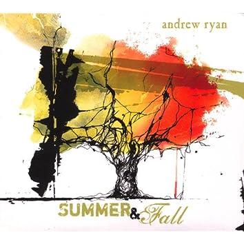 Summer & Fall