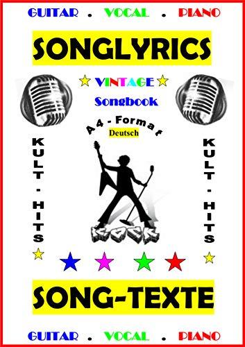 100 Deutsche Songtexte + Gitarren - Playbacks: Deutsche Kultsongs