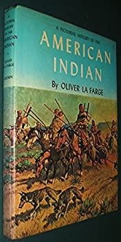 A Pictorial History of the American Indian 0517514761 Book Cover