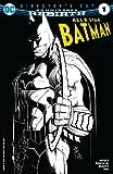 All-Star Batman - Director's Cut (2016) #1 (All-Star Batman (2016-)) (English Edition) - Format Kindle - 6,99 €