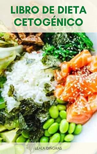 Libro De Dieta Cetogénico : La Dieta Keto Para Principiantes – Una Guía Rápida De La Dieta Cetogénica