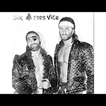Six Trees Vice