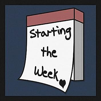 Starting the Week