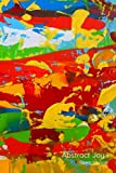 Abstract Joy I: Sketchbook, 80 Pages, 6'x9' [15.24cmx22.86cm]