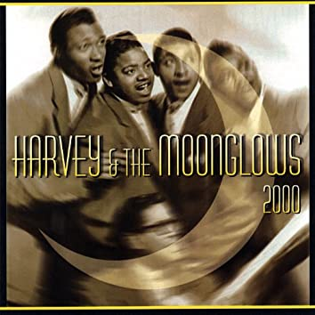 Harvey & the Moonglows 2000