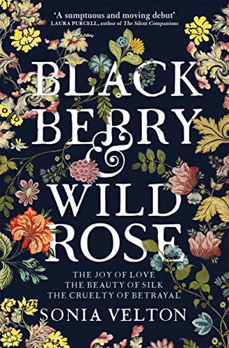 Blackberry and Wild Rose: A gripping and emotional read