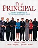 The Principal: Creative Leadership for Excellence in Schools (7th Edition) (Pearson Custom Education)