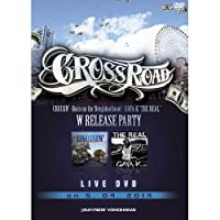 "CROSS ROAD GAYA-K""THE REAL""""CRUISIN'-Born on the neighborhood-""W Release Party [DVD]"