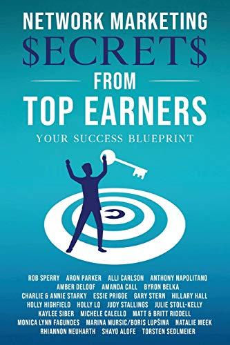 Network Marketing Secrets From Top Earners