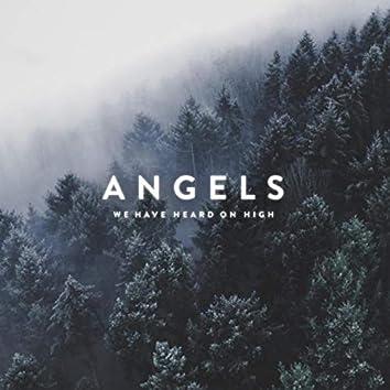 Angels We Have Heard on High (feat. Annika Blomfeldt)