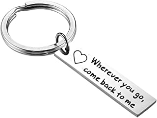 Meiligo Moving Away Gift Boyfriend Keychain Wherever You Go Come Back To Me Keychain Graduation Gift for Her and Him