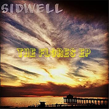 The Flores EP