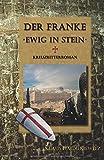 Der Franke - Ewig in Stein - Klaus Haidukiewitz