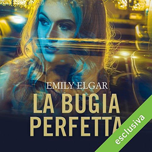 La bugia perfetta audiobook cover art