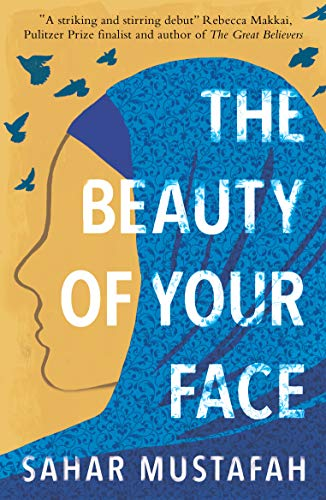 The Beauty of Your Face eBook: Mustafah, Sahar: Amazon.in: Kindle ...