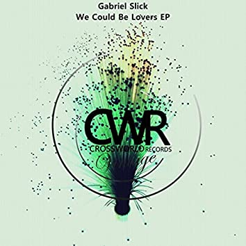 We Could Be Lovers EP