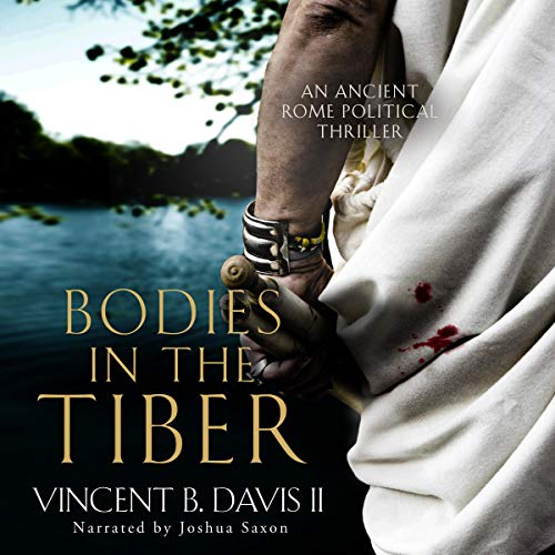 Bodies in the Tiber: An Ancient Rome Political Thriller cover art