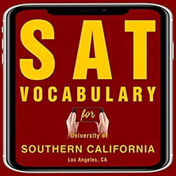 Sat Vocabulary for University of Southern California Los Angeles, Ca