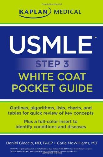USMLE Step 3 White Coat Pocket Guide (Kaplan Medical USMLE)