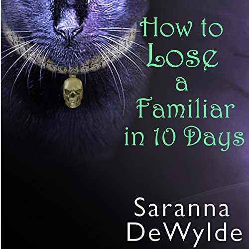 How to Lose a Familiar in 10 Days audiobook cover art