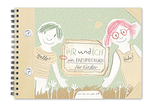 Freundebuch für Kinder - Ihr und ich - A5 Quer, Recyclingpapier, Grün Beige, Eintragbuch als Poesiealbum für Freunde und Erinnerungen