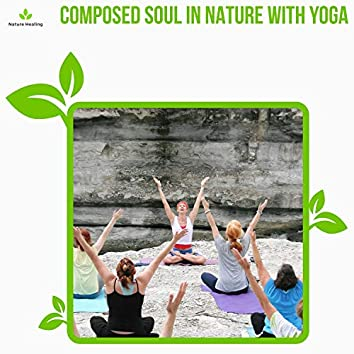 Composed Soul In Nature With Yoga