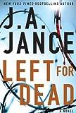 Left for Dead: A Novel (7) (Ali Reynolds Series)