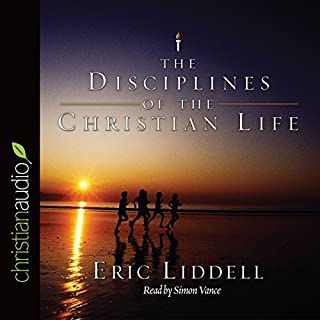 The Disciplines of the Christian Life audiobook cover art