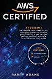 Aws Certified: 2 BOOKS IN 1: The ultimate clean sheet for aws cloud practitioner certification guide (CLF-C01) and aws certified solutions ... exam study guide (black and white version)