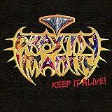 Songtexte von Praying Mantis - Keep It Alive!